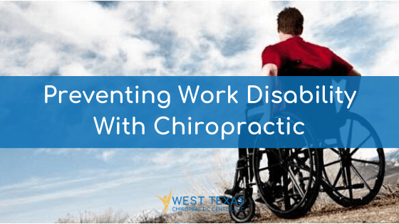 Preventing Work Disability With Chiropractic