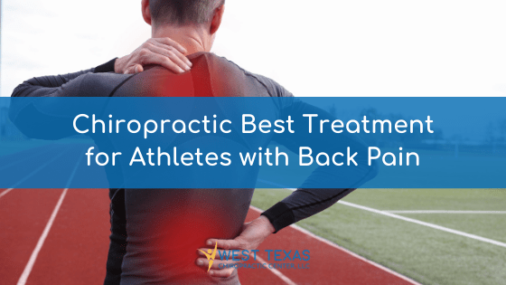 Chiropractic Best Treatment for Athletes with Back Pain
